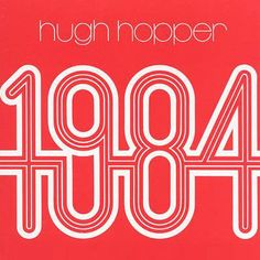 "LISTEN to ""Miniluv (Reprise)"" from '1984' by Hugh Hopper. (Now available in hi-fi digital format.) http://cuneiformrecords.bandcamp.com/album/1984 jazz, jazz rock, fusion, Canterbury, Soft Machine, Bass, Fuzz Bass"