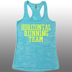 Funny Runnning Tank Top - Horizontal Running Team - Funny Workout Shirt. Womens Running Tank.