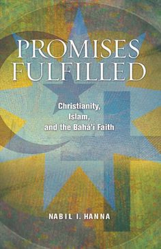 """""""Promises Fulfilled: Christianity, Islam, and the Bahá'í Faith"""" examines the promises made in both The Bible and The Qu'ran concerning the coming of the Promised One. It also demonstrates that no contradiction exists between the sacred texts of these religions. This book is available as a paperback as well as eBook (both ePub and mobi formats). To learn more or order, please visit: http://www.bahaibookstore.com/Promises-Fulfilled-P6729.aspx. #bahai"""
