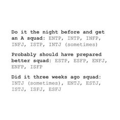 MBTI school projects planning ahead last minute Infp Personality Type, Infj Type, Myers Briggs Personality Types, Intj And Infj, Isfj, Thing 1, Just In Case, Leadership Quotes, Teamwork Quotes