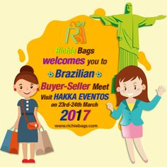 Richie Bags will be an active participant in the Buyer-Seller Meet to be held at HAKKA EVENTOS. We welcome you to the Green #Event on 23rd-24th March'17.   #HakkaEventos #Hakka #EspacoparaEventos #SaoPaulo #Brazil #BusinessDelegation