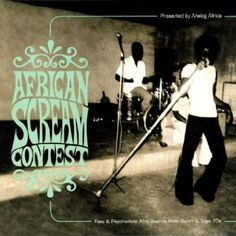 Various : African Scream Contest -- Raw & Psychedelic Afro Sounds From Benin & Togo (LP, Vinyl record album) Music Covers, Album Covers, Scream, Portland, Soul Funk, Google Play Music, Music Promotion, Cd Album, Yesterday And Today