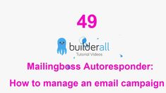 Builderall Tutorial 49 - Mailingboss Autoresponder: How to manage an email campaign: Affiliate Marketing, Online Marketing, Digital Marketing, Make Money Online, How To Make Money, Creating Passive Income, Email Campaign, Being Used, Online Business