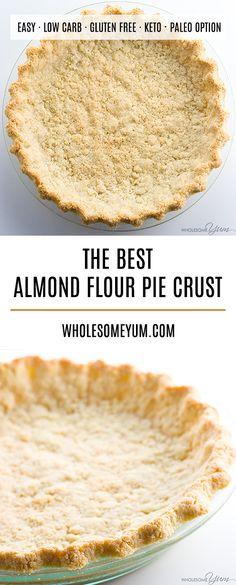 Almond Flour Pie Cru Almond Flour Pie Crust Recipe 5 Ingredients (Paleo Low Carb Gluten-free) - This low carb paleo almond flour pie crust recipe is so easy to make. Just 5 minutes prep and 5 ingredients! Gluten-free sugar-free dairy-free and keto. Almond Flour Pie Crust, Almond Flour Recipes, Coconut Flour, Gluten Free Pie Crust Recipe Almond Flour, Almond Flour Bread, Almond Flour Cookies, Gluten Free Crust, Patisserie Sans Gluten, Dessert Sans Gluten
