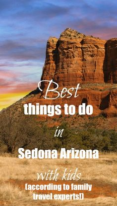 We'll be spending Spring Break in Sedona!  I've always heard so much about this town and the surrounding area. It seems to have everything we love; beautiful landscape, plenty to see and do, and a fun, hippy vibe.  But with a full week here, I know we'll need to get out and go on a little adventure every day. So of course I turned to my fellow family travel bloggers to discover the top things to do in Sedona AZ with kids!