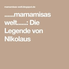 ......mamamisas welt......: Die Legende von NIkolaus