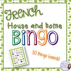 These house and home bingo boards are perfect for bringing some fun into your French classroom.   Boards are in full color with easy to identify images of rooms and household items that will really help your students reinforce their vocabulary.  Don't want to print in color?