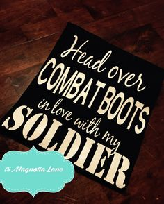 Army Girlfriend/Army Spouse/Army Fiance/Head Over Combat Boots In Love With My Soldier Shirt/Graduation Shirt/Marines/Air Force/Navy Custom
