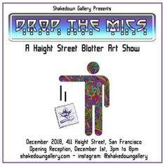 "Shakedown Gallery Presents ""Drop The Mics: A Blotter Art Show"" Psychedelic Artists, Say Hi, Art Blog, Presents, Letters, Drop, Sayings, Gallery, Gifts"