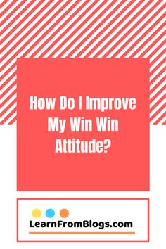 How do I improve my win win attitude? 8 steps to develop a winning attitude. Focus on your passions. Find out more about winning attitude steps, personal growth self improvement things, tips, and inspiration. Focus On Yourself, I Win, Self Improvement, Other People, Attitude, Writer, Knowledge, Tips, Inspiration
