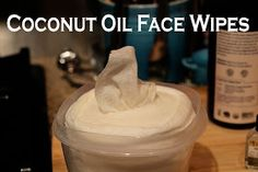 DIY: Coconut Oil Face Wipes - Easy Step By Step and balances skin.