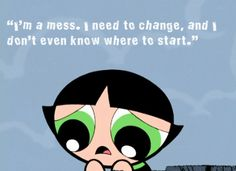 14 Times The Powerpuff Girls Totally Nailed The Truth About Growing Up… Powerpuff Girls Quotes, Powerpuff Girls Wallpaper, Buttercup Powerpuff Girl, Ppg And Rrb, Im A Mess, Collage Background, Simple Girl, Words To Describe, Cute Cartoon Wallpapers
