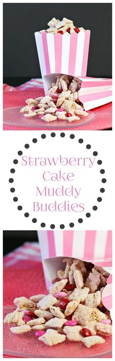 Strawberry Cake Muddy Buddies are made with chex cereal, white chocolate, confectionery sugar and strawberry cake mix.