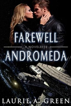 Life Happens. A Lot. | Why Laurie Green Wrote FAREWELL #ANDROMEDA