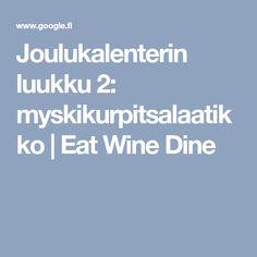 Joulukalenterin luukku 2: myskikurpitsalaatikko   Eat Wine Dine