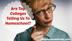 Are Top Colleges Telling Us To Homeschool? Some shocking but beneficial truth.  homeschooldiaries.com