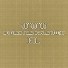www.domkijaroslawiec.pl