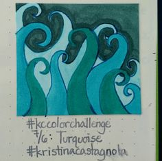 7/6: Turquoise #kccolorchallenge #turquoise #kristinacastagnola