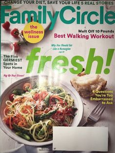 Family Circle March 2017 WELLNESS ISSUE Melt Off 10 Lbs CHANGE YOUR DIET Walking  | eBay