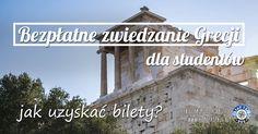 Studenci i młodzież będąc w Grecji mogą liczyć nie tylko na bilety ulgowe, ale również bezpłatne wejścia do większości miejsc. Do jakich? Dowiesz się tu!