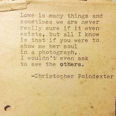 "The universe and her, and I poem #71 written by Christopher Poindexter ""I wouldn't even ask to see the others"""