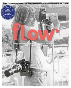 Flow Germany is all about positive psychology, mindfulness, creativity and the beauty of imperfection. We love illustrations and in each issue there is a gift made of our much-loved paper. <<< Go to the previous edition of Flow Germany Positive Psychology, Love Illustration, Just Go, Im Not Perfect, Germany, Magazine Covers, Magazines, Movie Posters, Layout