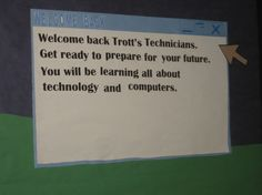 """Welcome Back"" Windows bulletin board"