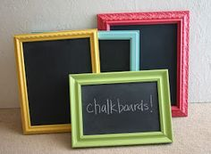 Chalkboards - use frames from dollar store, remove glass and paint piece of wood with chalkboard paint. Replace glass with painted wood piece.