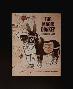 Hey, I found this really awesome Etsy listing at https://www.etsy.com/uk/listing/293280999/the-magic-donkey-by-carolyn-joyce