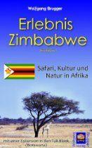 Erlebnis Zimbabwe / Simbabwe:  Safari, Kultur, Natur in Afrika - mit einer Exkursion in den Tuli-Block (Botswana) http://astore.amazon.de/1001reiseberausa/detail/B00FA5GVDK