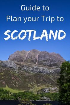 guide to plan your Scotland trip