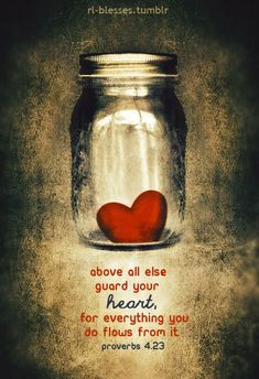 Above all else, guard your heart,      for everything you do flows from it. ~ Proverbs 4:23    I... pinned with @PinvolveLove