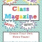 Great end of Year Project! Your students will be completely engaged in this Class Magazine!  This is a fun way your students can show what they have learned about WRITING in ...