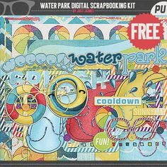 FREE Waterpark Digital Scrapbooking Kit by Just Jaimee
