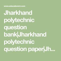 Exam guide general knowledge in sinhala general knowledge past jharkhand polytechnic question bankjharkhand polytechnic question paperjharkhand polytechnic previous years question papers fandeluxe Gallery