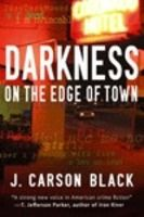 DARKNESS ON THE EDGE OF TOWN (1 Laura Cardinal)  by J Carson Black