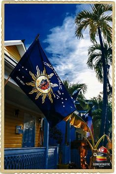 Conchtastic Key West| Blue Skies, Palm Trees A Conch House with A Conch Flag  Priceless  Have a great day
