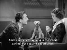 """Thin Man series """"I don't need anything in the world, darling, but you and a toothbrush. Thin Man Movies, Old Movies, Nice Movies, Vintage Movies, Classic Movie Quotes, Classic Movies, Old Movie Quotes, Classic Hollywood, Old Hollywood"""
