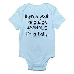 Watch your language asshole Infant Bodysuit