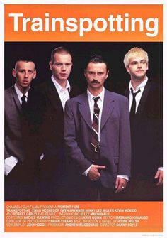 Trainspotting poster. Directed by Danny Boyle, movie released in 1996.