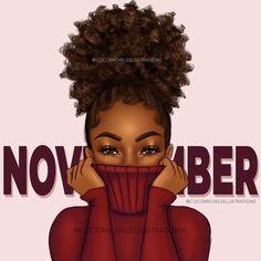 Pretty Black Girls, Black Girls Rock, Black Girl Magic, Free Stuf, Fierce 5, Monthly Pictures, Happy November, Black Girl Cartoon, Black Artwork