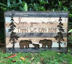 Bear Themed Nursery Decor Love You More Than I Can Bear Wall Art by Bayocean Rustic Design