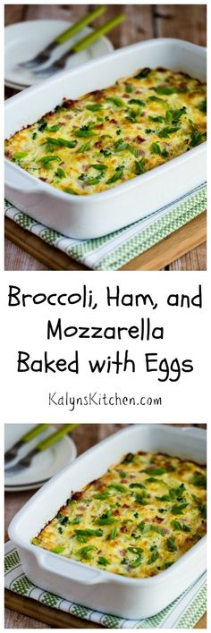 This super-easy breakfast of Broccoli, Ham, and Mozzarella Baked with Eggs is one of the most popular breakfast dishes on my blog!  [found on KalynsKitchen.com]