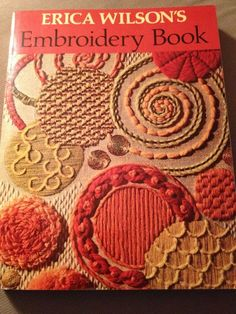 Erica Wilson's Embroidery Book by Erica Wilson (1973) SIGNED First Edition