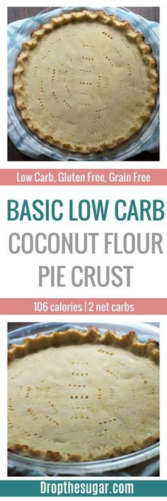 Basic Low Carb Coconut Flour Pie Crust An easy gluten free pie crust recipe for low carb pie recipes. Or, for those looking for a gluten free pie crust. Low Carb Pie Recipe, Low Carb Pie Crust, Pie Crust Recipes, Low Carb Bread, Low Carb Recipes, Recipe Fo, Pie Crusts, Low Carb Sweets, Low Carb Desserts