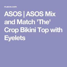 ASOS | ASOS Mix and Match 'The' Crop Bikini Top with Eyelets