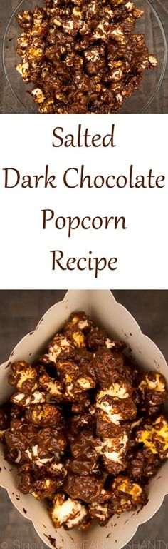 Salted Dark Chocolate Popcorn Recipe — Dishmaps