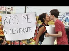Bold Act of the Day: 'Kiss Me, I'm Desperate' Sign Definitely Delivers
