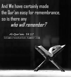 Remember the Quran.