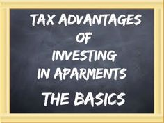 Investing in Apartments is a great tax shelter - here are some basic ways that multifamily is an amazing investment vehicle